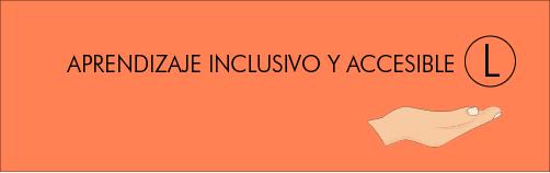 Botón Aprendizaje Inclusivo y Accesible